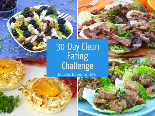 30-Day Clean Eating Challenge: Meal Suggestions | The KetoDiet Blog