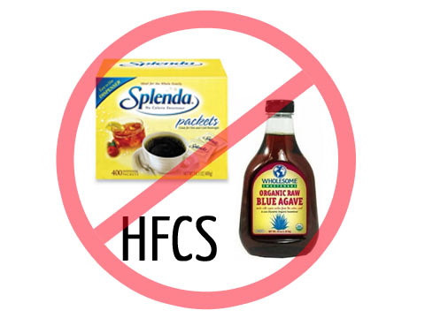 Artificial sweeteners (aspartame, sucralose, acesulfame, etc.), HFCS, sugar and agave syrup should be avoided on a healthy diet