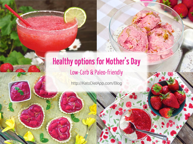 Healthy Options for Mother's Day (Low-Carb & Paleo)