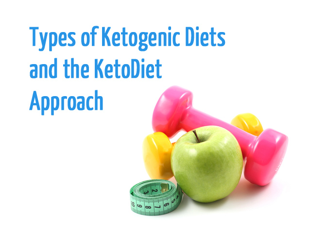 Types of Ketogenic Diets (SKD, TKD & CKD) and the KetoDiet Approach