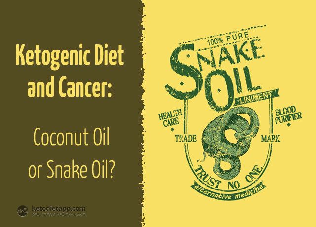 The KetoDiet Blog | Ketogenic Diet and Cancer - Coconut Oil or Snake Oil?