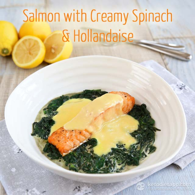 Salmon with creamy spinach hollandaise sauce the for Keto fish recipes