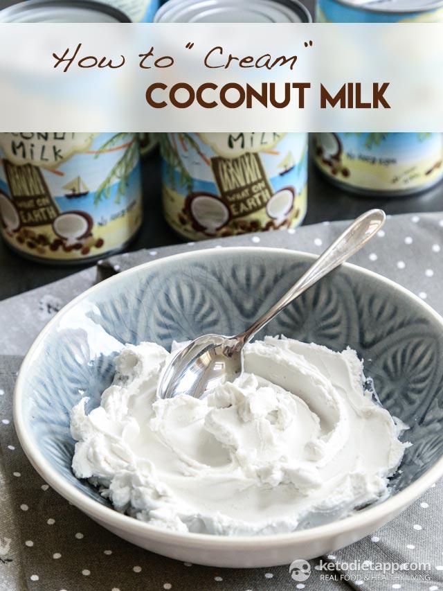 How To Cream Coconut Milk | The KetoDiet Blog