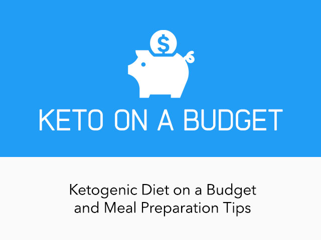 |Keto Diet on a Budget & Meal Preparation Tips