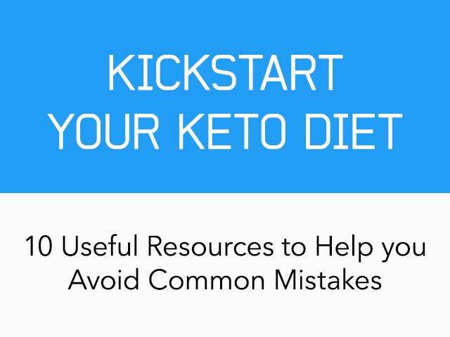 10 Resources To Kick-Start Your Keto Diet