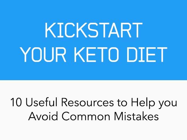 10 Resources To Kick-Start Your Keto Diet
