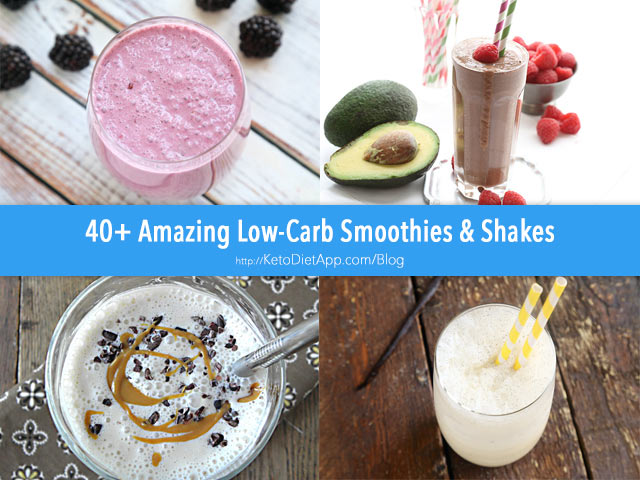 40+ Best Low-Carb Smoothies and Shakes
