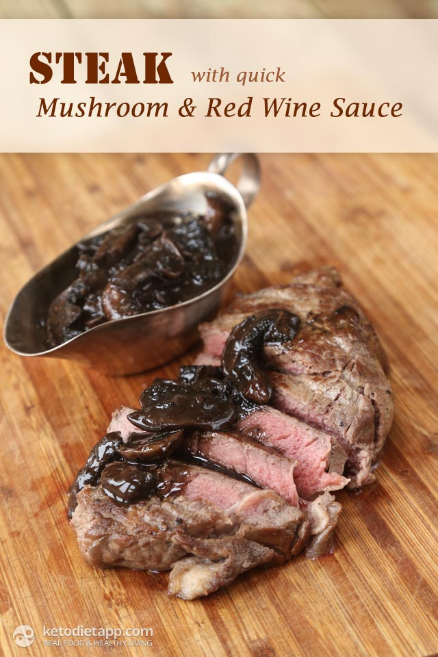 Steak with Quick Mushroom & Red Wine Sauce