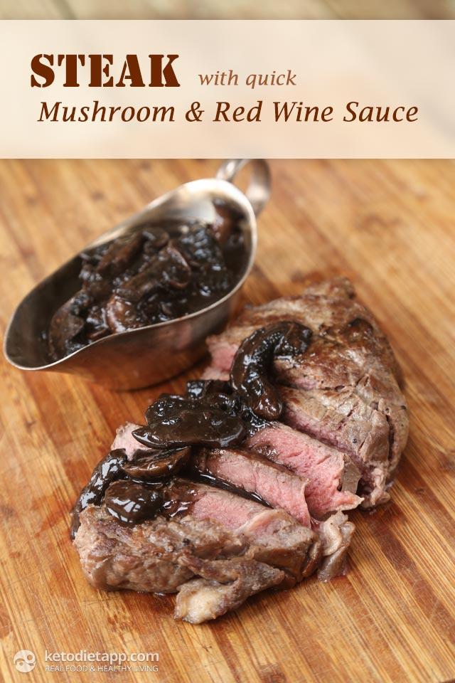 Steak with Quick Mushroom & Red Wine Sauce