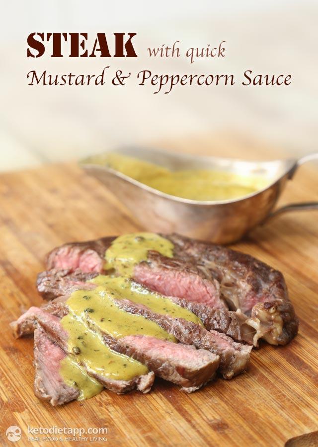 Steak with Quick Mustard & Peppercorn Sauce