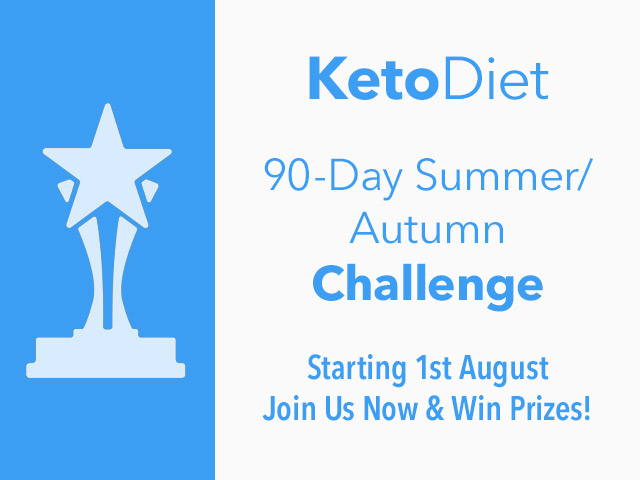 90-Day KetoDiet Challenge Summer/Autumn