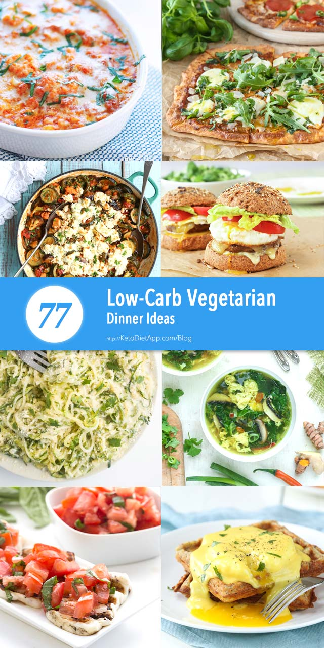 |77 Low-Carb Vegetarian Dinner Ideas