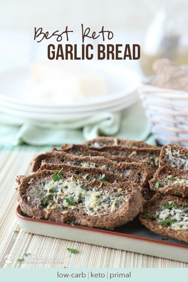 Best Keto Garlic Bread