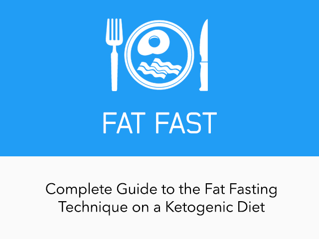 Complete Guide To Fat Fast Ketodiet Blog
