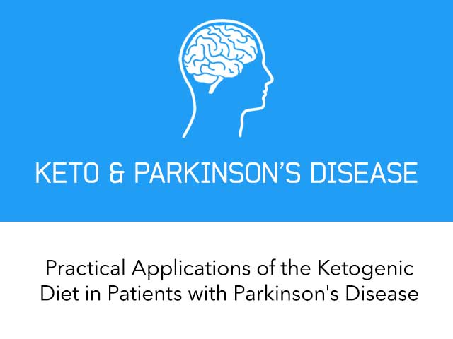 Practical Applications of the Ketogenic Diet in Patients with Parkinson's Disease