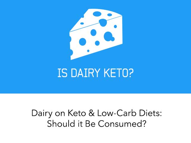Dairy on a Ketogenic Diet: Eat or Avoid?