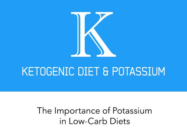 The Importance of Potassium in Low-Carb Diets