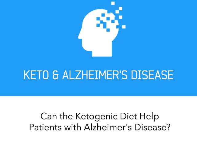 The Ketogenic Diet for Alzheimer's Disease