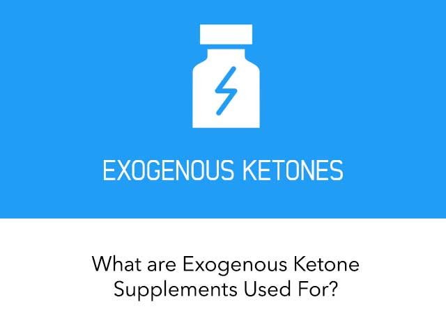 Exogenous Ketones - What You Need To Know