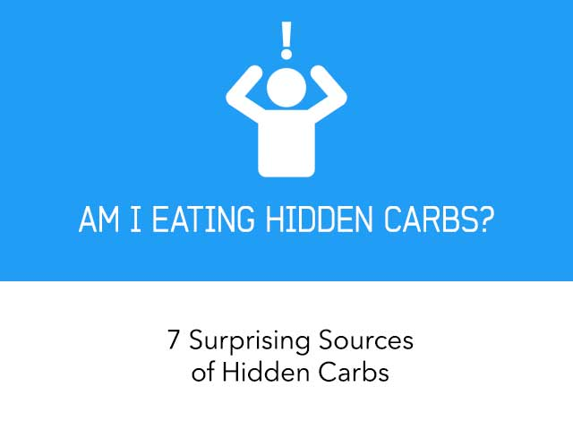 7 Surprising Sources of Hidden Carbs
