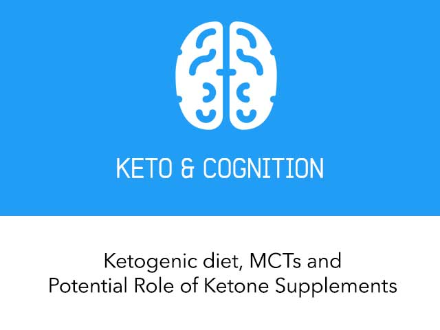 The Ketogenic Diet and Cognition