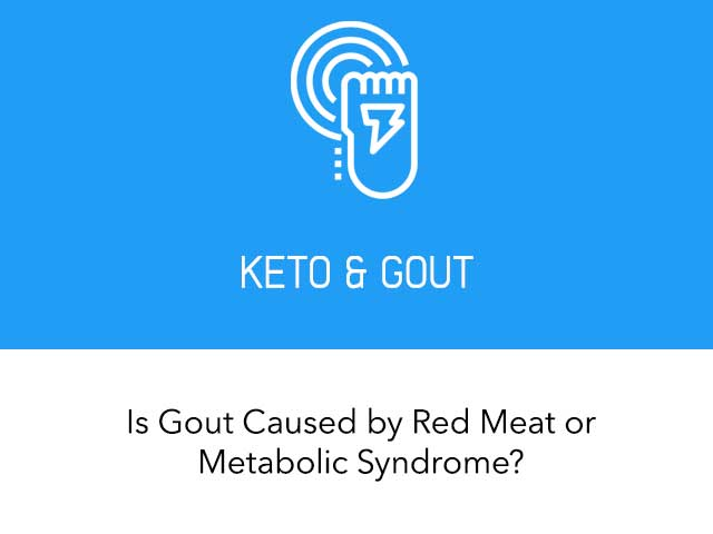 Is Gout Caused by Red Meat or Metabolic Syndrome?