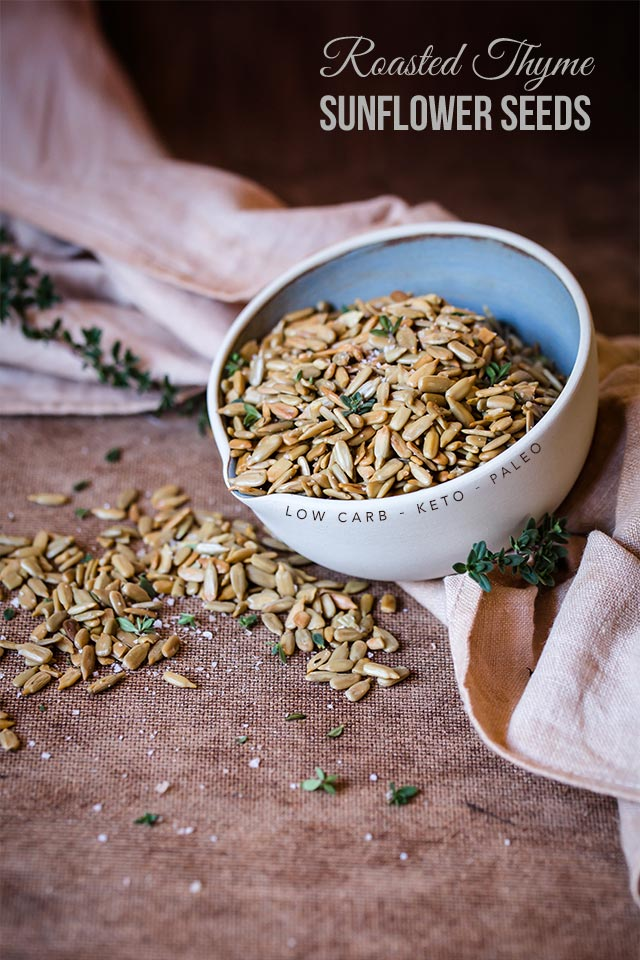Healthy Roasted Thyme Sunflower Seeds