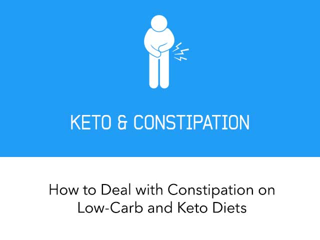 How to Deal with Constipation on Low-Carb and Keto Diets