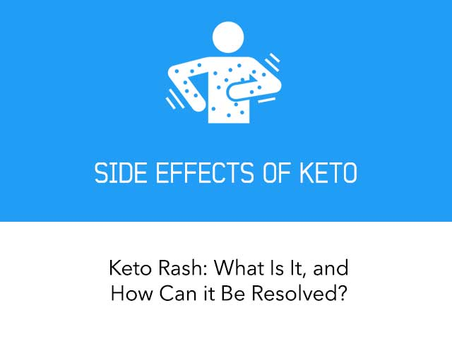 Keto Rash: What is it, and How Can it Be Resolved?