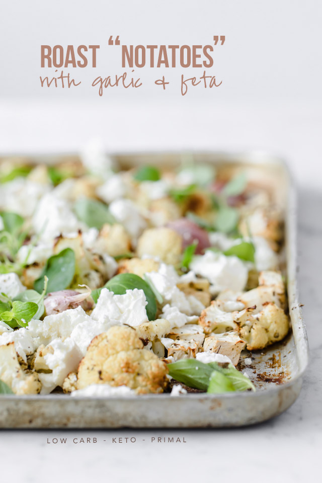"Roast ""Notatoes"" with Garlic and Feta"
