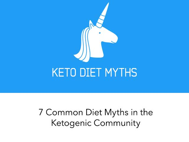 7 Common Diet Myths in the Keto Community