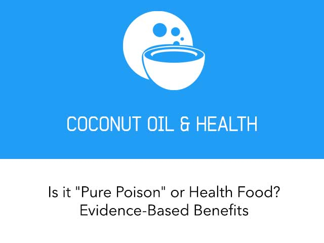 Coconut Oil is One of the Healthiest Plant-Based Sources of Dietary Fat