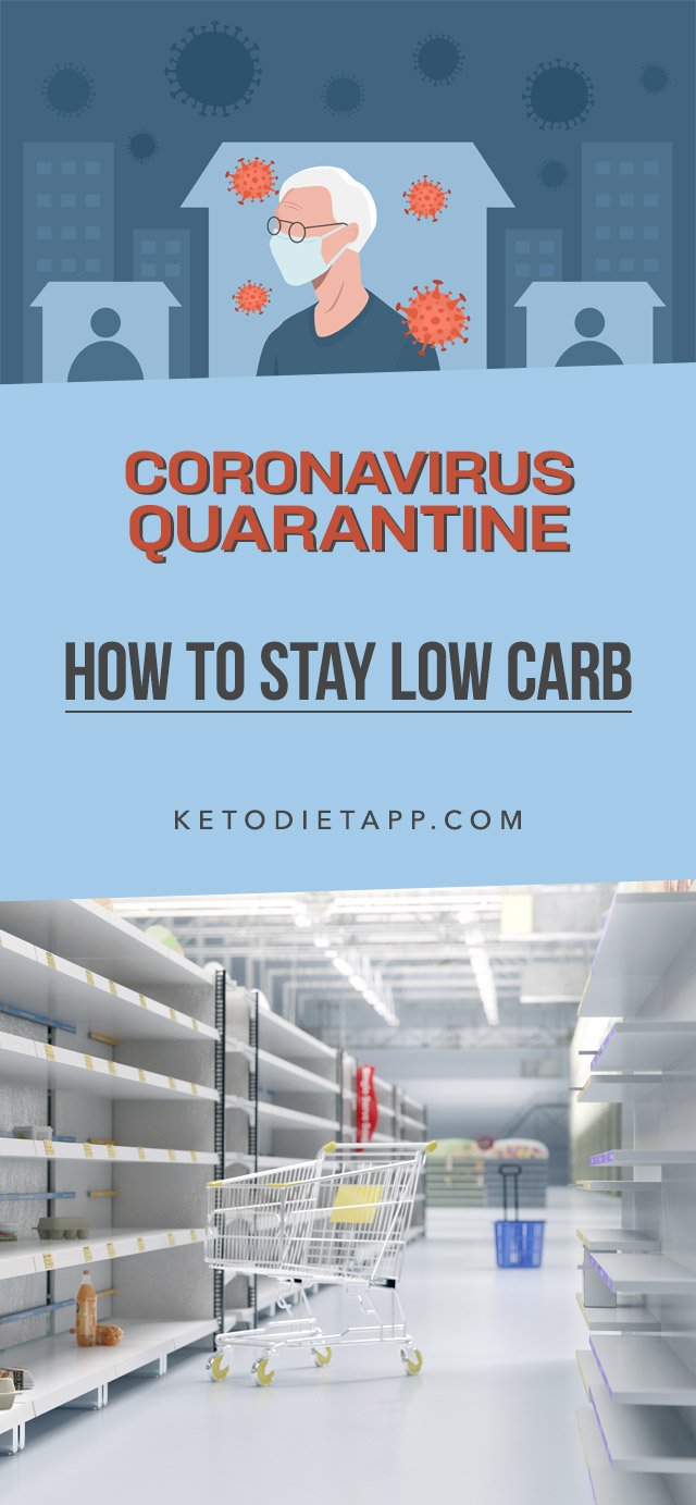 10 Tips To Help You Stay Low-Carb During COVID-19 Isolation