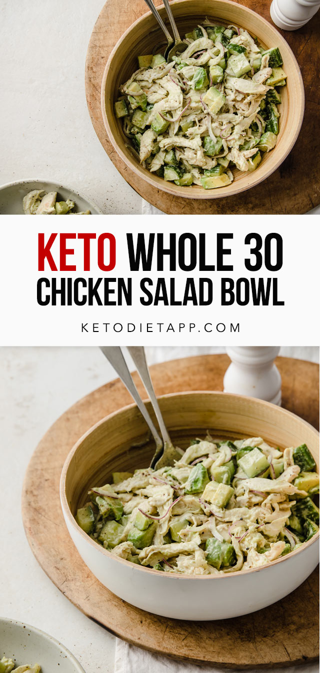 Keto Whole 30 Chicken Salad Bowl