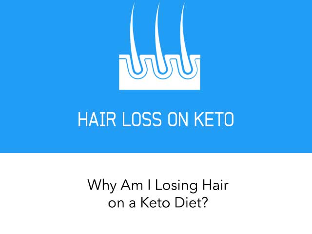 Why Am I Losing Hair on a Keto Diet?