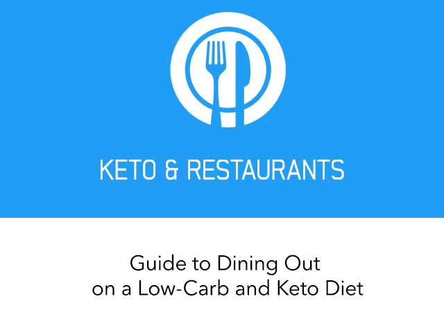 Guide to Dining Out on a Low-Carb and Keto Diet