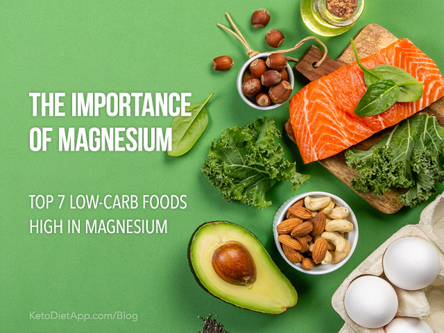 The Importance of Magnesium and Top 7 Low-Carb Foods High in Magnesium