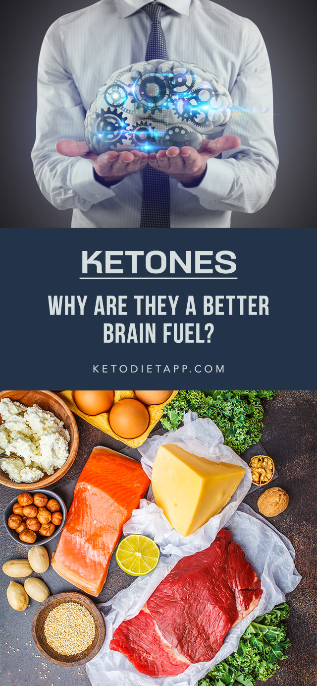 Ketones: Why Are They a Better Brain Fuel?
