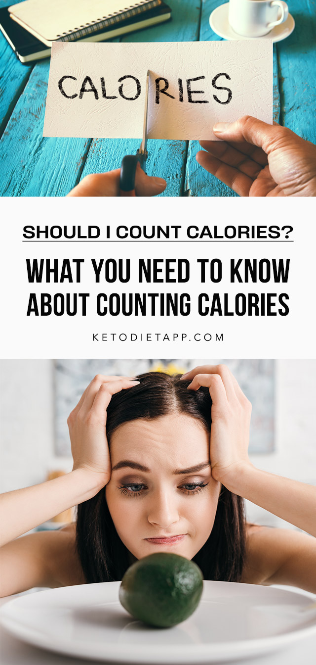 Should I Count Calories? What You Need To Know About Counting Calories