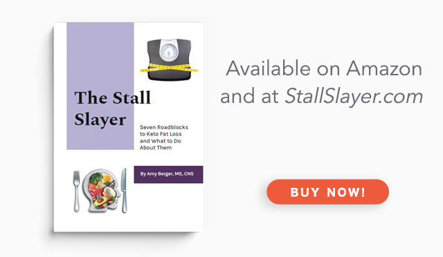 Stalled in Fat Loss on Keto? Introducing The Stall Slayer by Amy Berger